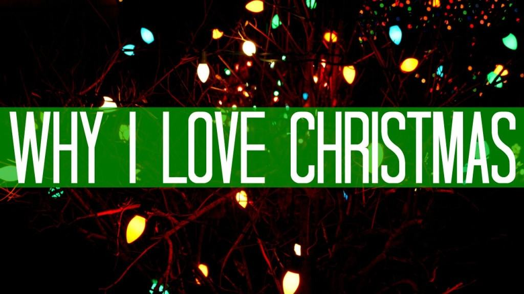 Why I love Christmas