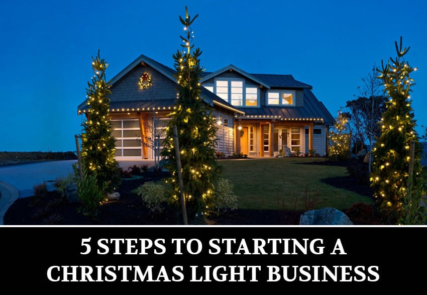 5-STEPS-TO-STARTING-A-CHRISTMAS-LIGHT-INSTALLATION-BUSINESS
