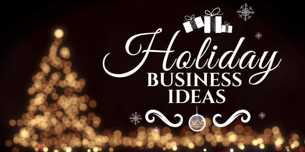 Holiday Business Ideas-01