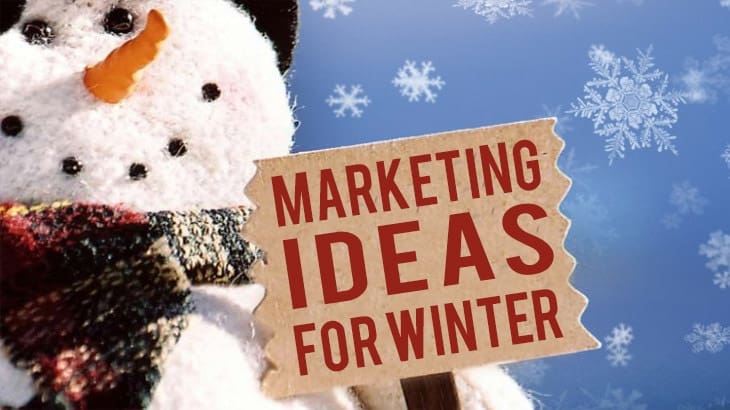 Marketing Ideas For Winter