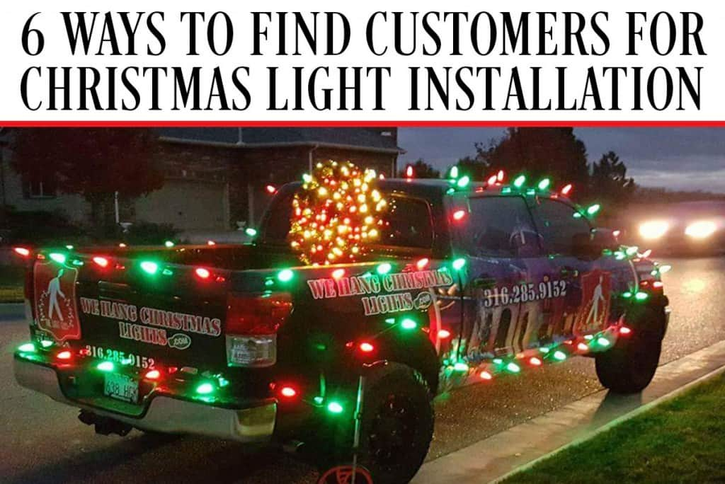 christmas light installation next post previous post whcl 6 ways to find customers - Christmas Light Decorating Service
