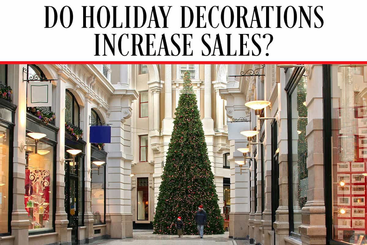 Do holiday decorations increase sales for Christmas decoration sales 2016