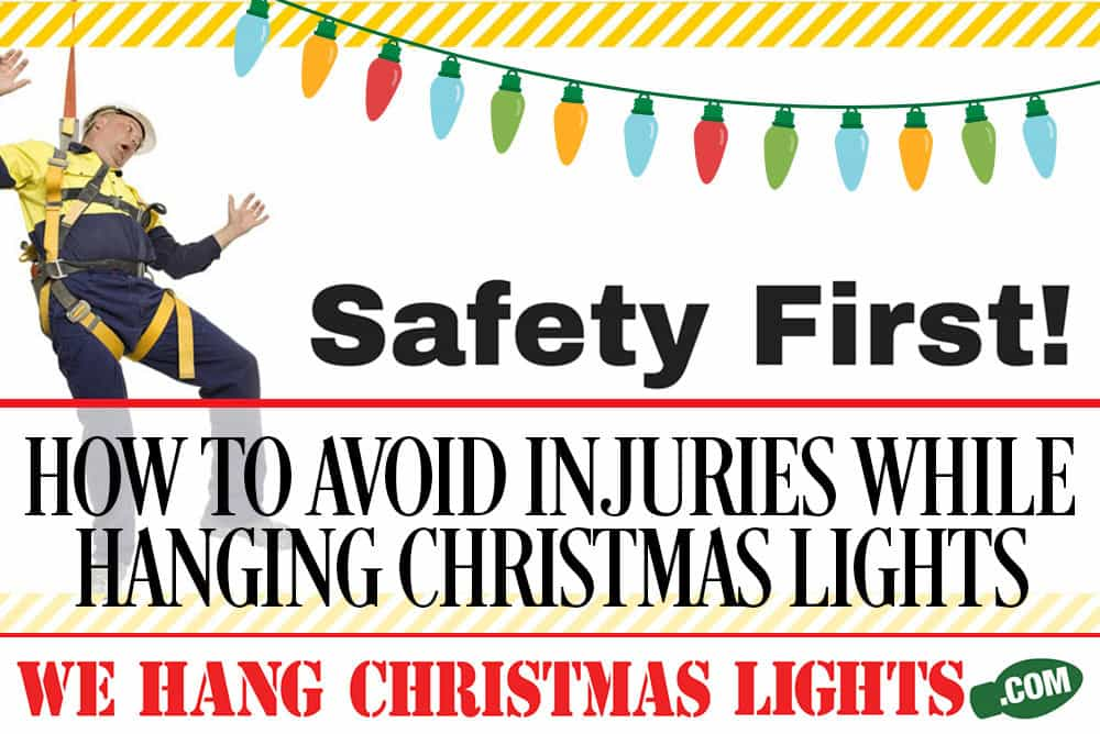HOW-TO-AVOID-INJURIES-WHILE-HANGING-CHRISTMAS-LIGHTS